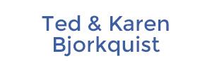 Ted & Karen Bjorkquist